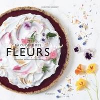 La cuisine des fleurs - Recettes salées et sucrées.pdf