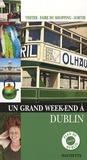 Christine Legrand et Natasha Penot - Un Grand Week-end à Dublin.
