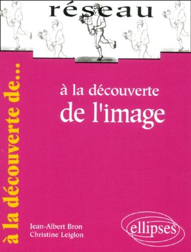 Christine Leiglon et Jean-Albert Bron - .