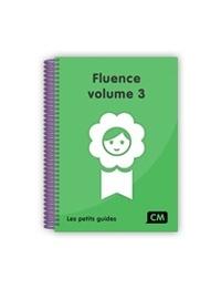 Christine Lequette et Guillemette Pouget - Fluence CM - Volume 3.