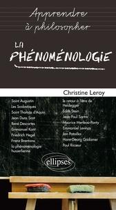 La phénoménologie - Christine Leroy |