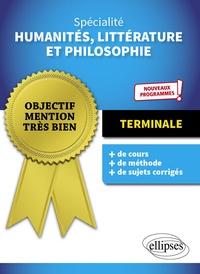 Christine Leroy et Elodie Pinel - Spécialité Humanités, Littérature et Philosophie Terminale - Nouveau programmes.