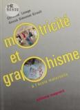 Christine Lesage et  Simonnet-Girault - Motricité et graphisme à l'école maternelle.