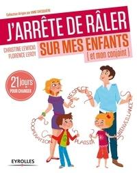 Rhonealpesinfo.fr J'arrête de râler sur mes enfants (et mon conjoint) - 21 jours pour changer Image