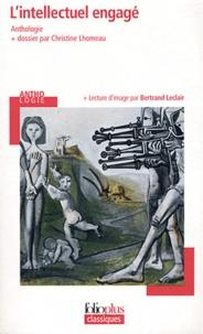Christine Lhomeau et Bertrand Leclair - L'intellectuel engagé.