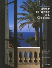 Christine Lippens et Catherine Sauvat - Maisons de Provence et de Côte d'Azur - Visite privée.