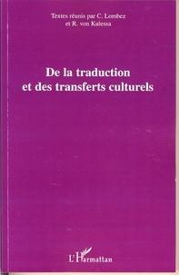Christine Lombez et Rotraud von Kulessa - De la traduction et des transferts culturels.