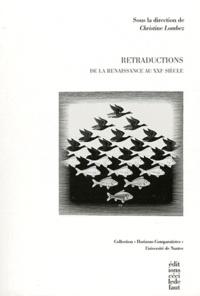 Christine Lombez - Retraductions - De la Renaissance au XXIe siècle.
