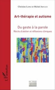 Galabria.be Art-thérapie et autisme - Du geste à la parole, récits d'atelier et réflexions cliniques Image