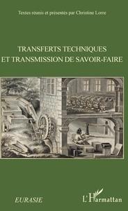 Christine Lorre - Transferts techniques et transmission de savoir-faire.