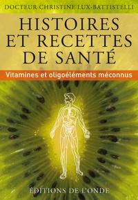 Histoiresdenlire.be Histoires et recettes de santé - Vitamines et oligoéléments méconnus Image