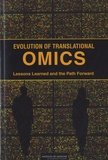 Christine M. Micheel et Sharyl J. Nass - Evolution of Translational Omics - Lessons Learned and the Path Forward.
