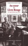 Christine Maillard - Au coeur du Livre Rouge - Les Sept Sermons aux morts : aux sources de la pensée de C.G. Jung.