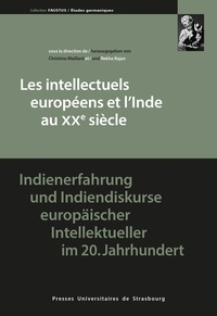Christine Maillard et Rekha Rajan - Les intellectuels européens et l'Inde au XXe siècle.