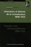 Christine Maillard et  Collectif - Littérature et théorie de la connaissance 1890-1935 : Literatur und Erkenntnistheorie 1890-1935.