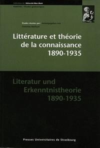 Christine Maillard - Littérature et théorie de la connaissance 1890-1935 : Literatur und Erkenntnistheorie 1890-1935.
