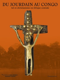 Christine Maine - Du Jourdain au Congo - Art et christianisme en Afrique centrale.