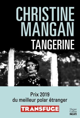 Tangerine (version française). La sueur froide de votre été