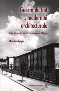 Christine Mangin - Guerre du toit et modernité architecturale : loger l'employé sous la république de Weimar.