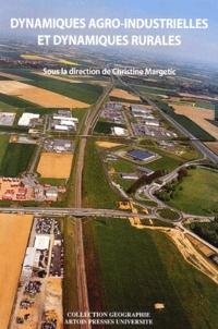 Christine Margetic - Dynamiques agro-industrielles et dynamiques rurales.