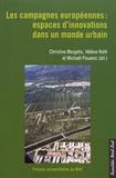 Christine Margetic et Hélène Roth - Les campagnes européennes : espaces d'innovations dans un monde urbain.