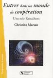 Christine Marsan - Entrer dans un monde de coopération - Une néo-RenaiSens.