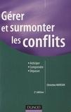 Christine Marsan - Gérer et surmonter les conflits.