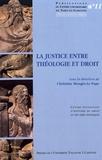 Christine Mengès-Le Pape - La justice entre théologie et droit.