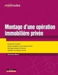 Christine Mérot - Montage d'une opération immobilière privée.