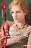 Christine Merrill - Indocile fiancée - T3 - Ladies & Rebelles.