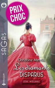 Christine Merrill - Les diamants disparus.