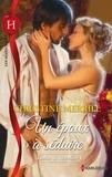 Christine Merrill - Un époux à séduire - T1 - Ladies et rebelles.