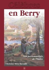Christine Méry-Barnabé - Célèbres en Berry - Les personnalités de l'Indre.