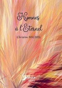 Christine Michel - Hymne à l'Eternel.