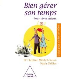 Christine Mirabel-Sarron et Nayla Chidiac - Bien gérer son temps - Pour vivre mieux.