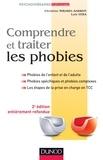 Christine Mirabel-Sarron et Luis Véra - Comprendre et traiter les phobies - Phobies de l'enfant et de l'adulte, Phobies spécifiques et phobies complexes, Les é.