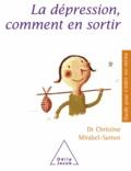 Christine Mirabel-Sarron - Dépression, comment en sortir (La).