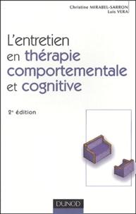 Christine Mirabel-Sarron et Luis Véra - L'entretien de thérapie comportementale et cognitive.