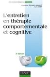 Christine Mirabel-Sarron et Luis Vera - L'entretien en thérapie comportementale et cognitive - 3ème édition.
