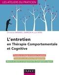 Christine Mirabel-Sarron et Luis Vera - L'entretien en thérapie comportementale et cognitive - 4e éd..