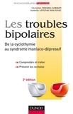 Christine Mirabel-Sarron et Isabelle Leygnac-Solignac - Les troubles bipolaires - de la cyclothymie au syndrome maniaco-dépressif 2e édition.