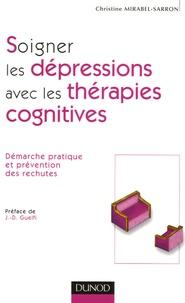 Soigner les dépressions avec les thérapies cognitives - Démarche pratique et prévention des rechutes.pdf