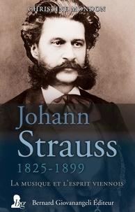 Christine Mondon - Johann Strauss 1825-1899 - La musique et l'esprit viennois.