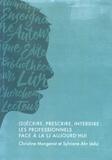 Christine Mongenot et Sylviane Ahr - (D)écrire, prescrire, interdire : les professionnels face à la LJ (littérature jeunesse) aujourd'hui.