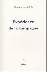Christine Montalbetti - Expérience de la campagne.