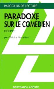 """Christine Montalbetti - """"Paradoxe sur le comédien"""", Diderot."""