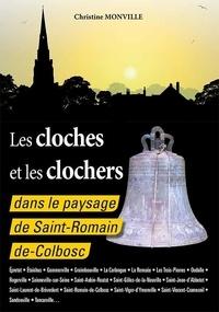 Christine Monville - Les cloches et les clochers dans le paysage de Saint-Romain de Colbosc.