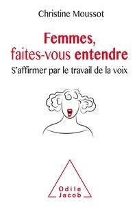 Femmes, faites-vous entendre - Saffirmer par le travail de la voix.pdf