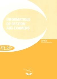 Rhonealpesinfo.fr L'informatique de gestion aux examens BTS-DECF. 2ème édition Image