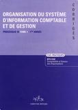 Christine Moysan - Processus 10 Organisation du système d'information comptable et de gestion BTS CGO 1e année - Tome 1, Cas pratiques, Corrigés.